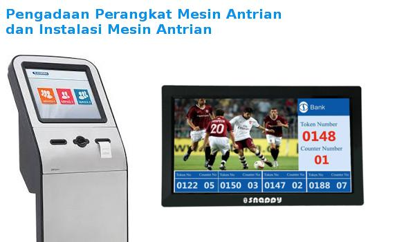 jasa instalasi pemasangan mesin antrian dan display antrian queue management system